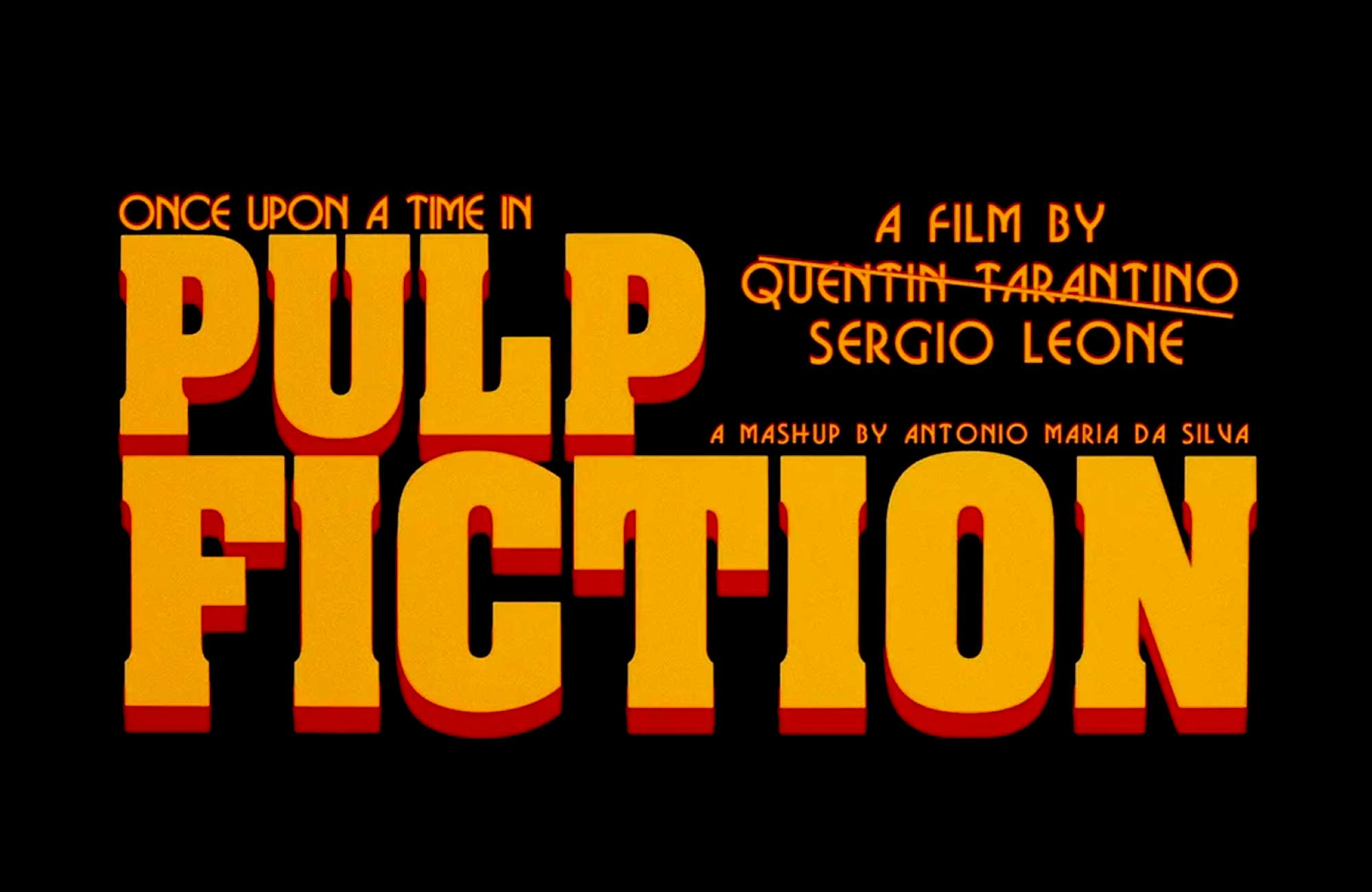 Sergio Leone's Pulp Fiction