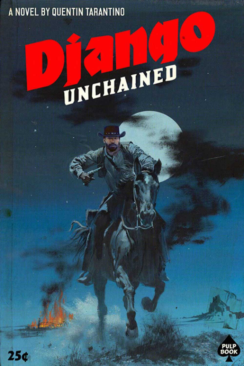 Django Unchained by by Ads Libitum