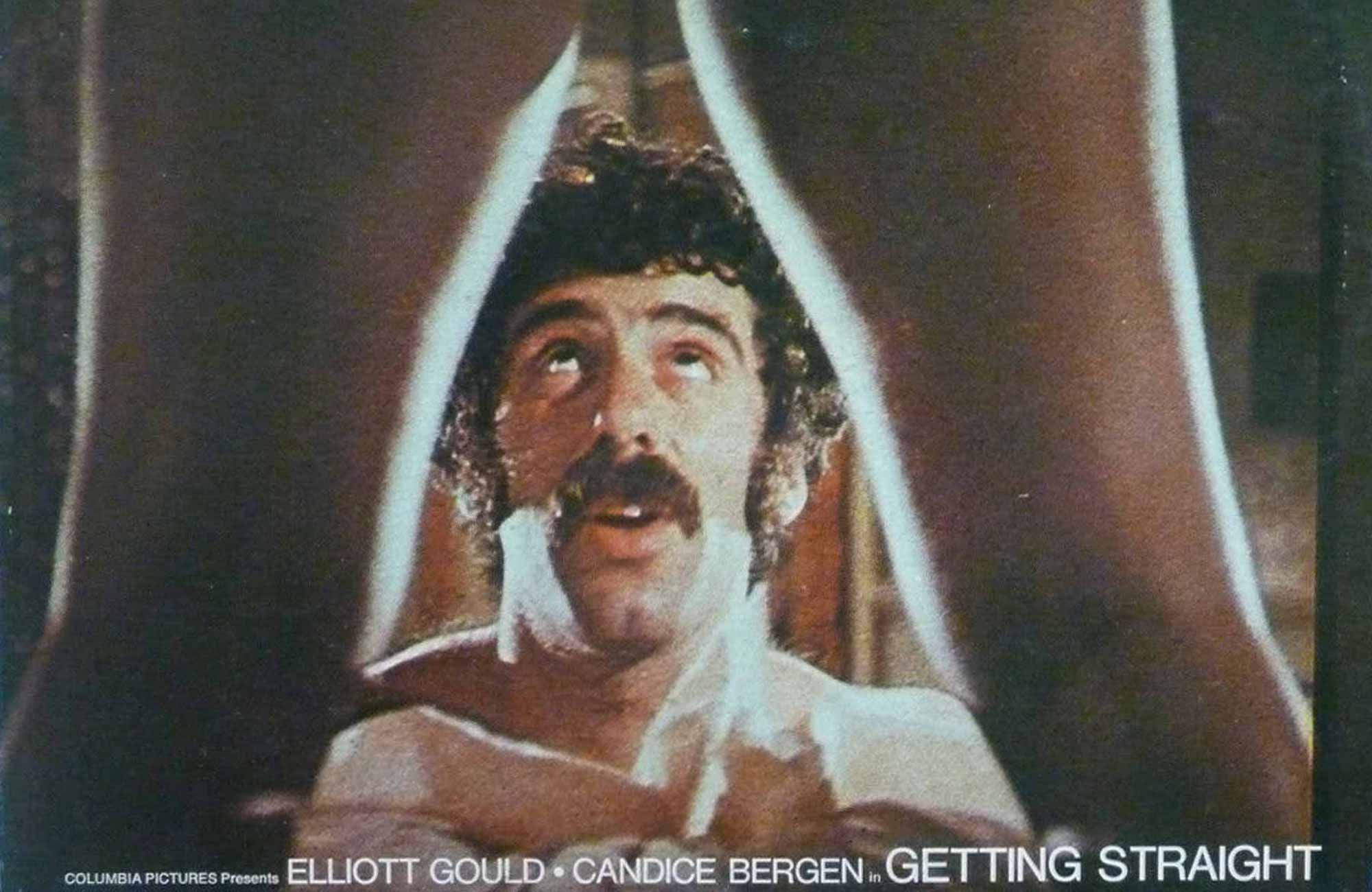 Getting Straight with Richard Rush and Elliott Gould