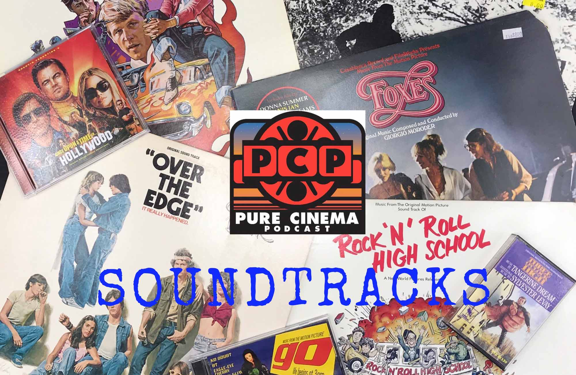 Pure Cinema Podcast: Soundtracks